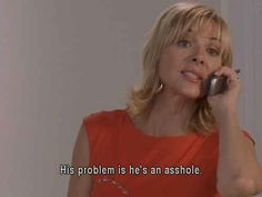 "The oracle speaks great wisdom The 21 Best Things Samantha Jones Ever Said On ""Sex And The City"""