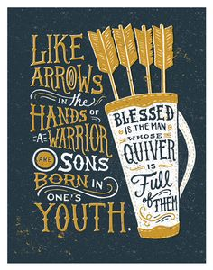 Arrows in the Hands of Warriors, Scripture Wall Art, Psalm Christian Parent Gifts, Christian Father's Day, Bible Verse Print Typography Letters, Typography Poster, Typography Quotes, Psalm 127 4, Bible Quotes, Bible Verses, Fathers Day Bible Verse, Scripture Wall Art, Chalkboard Scripture