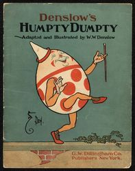 Denslow's Humpty Dumpty  We can use knowledge from past experiences to overcome a problem. This exhibition features books that describe how characters triumph over the problems they encounter.