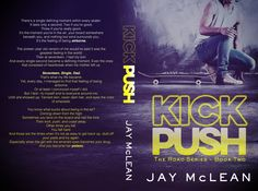 Kick, Push (The Road #2) by Jay McLean