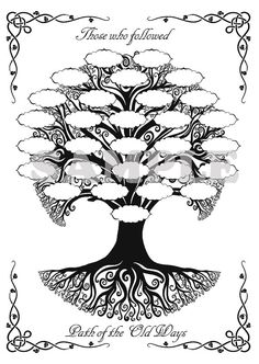"Celtic Family Tree for your Book of Shadows == I want to make a ""Tree of Wisdom"" to show the line of teachers of the Wicca =="