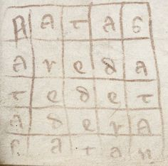 "Magic square from a manuscript in the British Museum ""Natas Areda Tedet Adera Satan"" Magic Squares, Word Games, British Museum, Satan, Castles, Inspiration, Biblical Inspiration, Puns, Chateaus"