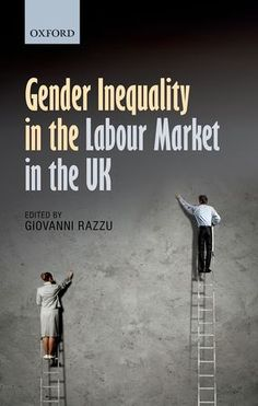 Book Review: Gender Inequality in the Labour Market in the UK edited by Giovanni Razzu | LSE Review of Books