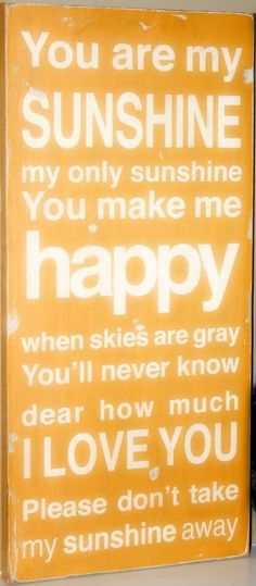 You are my sunshine.. || #quotes