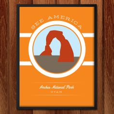 Arches National Park poster for See America American National Parks, Us National Parks, Graphic Design Resume, National Park Posters, Grand Tour, Vintage Travel Posters, Ad Design, Vintage Signs, Arches