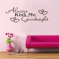 Always Kiss Me Goodnight Wall Decal - @Cheryl's Top Finds #kissmegoodnight #decals #stickers #walldecals