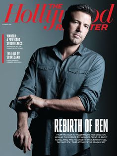 Ben Affleck confesses on the cover of #Hollywood Reporter Oct 19, 2012 issue