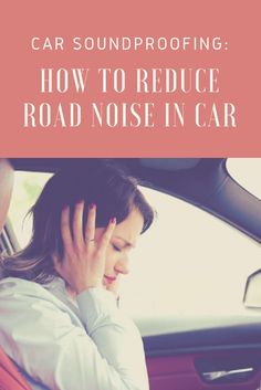Too noisy to have a conversation in your car? Here, we talk about car soundproofing and how to reduce road noise in cars so you can have a peaceful drive. Noise Pollution, Car Sounds, Car Makes, Noise Reduction, Diy Car, Sound Proofing, Car Audio, Better Life, Road Trip