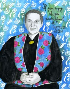 "American author and art collector Gertrude Stein (February 3, 1874 – July 27, 1946) is as celebrated for her distinctive non-narrative, non-linear writing as she is for her legendary, formidable presence. When Alice B. Toklas, the love of Stein's life, first met the author in 1907, she wrote in her diary: ""She was a golden brown presence, burned by the Tuscan sun and with a golden glint in her warm brown hair. She was dressed in a warm brown corduroy suit. She wore a large round ..."