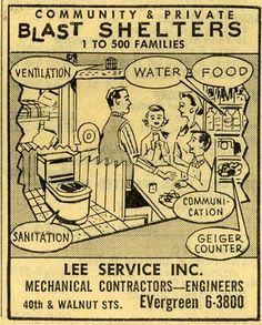 """1960s Fallout Shelter Ads.  I remember practicing """"ducking and covering"""" under our desks at school.  I was so scared."""
