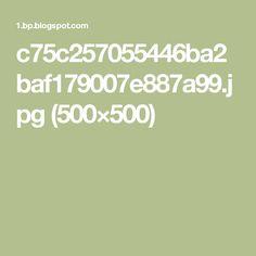 c75c257055446ba2baf179007e887a99.jpg (500×500)