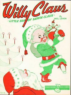 1952 Willy Claus, Little Son of Santa Claus vintage Christmas sheet music