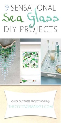 9 Sensational Sea Glass DIY Projects - The Cottage Market