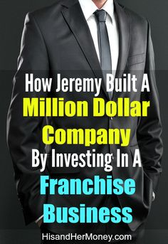 How Jeremy Built a Million Dollar Company by Investing in a Franchise Business. If you are like most people, at one point or another you have considered starting your own business. A lot of people have dreams of doing something, creating something and stepping out on their own but a lot of times life circumstances hold them back. Entrepreneurship offers flexibility, uncapped earning potential and the ability to capitalize on your talents and passions. Learn just how Jeremy did it.