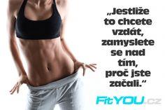 Fitness motivace: Obrázky | Posilování & Fitness | FitYOU.cz