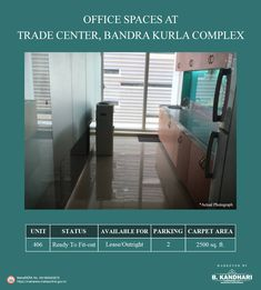 Office spaces available for lease/outright at Trade Center, Bandra Kurla Complex  Carpet Area - 2500 sq.ft.  Status - Ready to Fit-out  Car Parking - 2  For further details kindly contact:- Mr. Hiren Dave - +91 99875 80291 Mr. Vijay Kandhari - +91 98203 03062  #BKandhariProperties #RealEstate #Property #Office #OfficeSpace #TradeCenter #BKC #Bandra #Mumbai Property Sale, Space Available, Trade Centre, Office Spaces, Car Parking, Mumbai, Carpet, Real Estate, The Unit