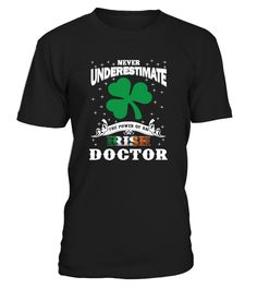Irish Doctor - Saint Patrick's Day  #gift #idea #shirt #image #funny #job #new #best #top #hot #high-school
