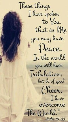 Good morning/afternoon dear friend! Praise and Glory to our precious Saviour, Jesus, for He has overcome the world and through Him we also overcome the world. Amen! So let us be cheerful and rejoicing today...OUR VICTORY IS IN JESUS! Amen! God bless you. Sending love and hugs. Noni. xoxo's