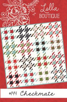 Checkmate Quilt Pattern by Lella Boutique