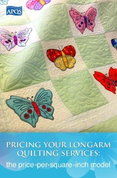 While owning your own longarm quilting business can be all of that and more, starting up your small business can be intimidating. After all, we all want to be paid a fair wage for our labor but how do you determine what that should be?