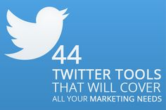 44 Twitter Tools That Will Cover All Your Marketing Needs