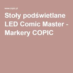 Stoły podświetlane LED Comic Master - Markery COPIC