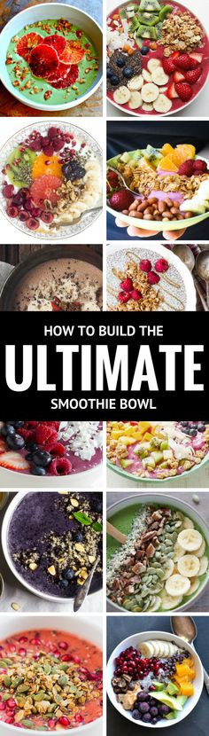 How to Build the Ultimate Smoothie Bowl ~ everything you need to know to put together a beautiful and healthy breakfast! | BREAKFAST BOWL | YOGURT | FRUIT | LOW CARB | PALEO | BLISS BOWL | SUPER FOOD |
