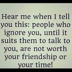 - About Quotes : Thoughts for the Day & Inspirational Words of Wisdom True Quotes, Great Quotes, Words Quotes, Quotes To Live By, Funny Quotes, Inspirational Quotes, Sayings, People Quotes, Dont Ignore Me Quotes