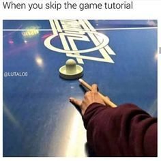 When You Skip The Game Tutorial - Funny Memes. The Funniest Memes worldwide for Birthdays, School, Cats, and Dank Memes - Meme Funny Relatable Memes, Funny Jokes, Funniest Memes, Rasengan Vs Chidori, Quality Memes, Fresh Memes, Gaming Memes, Laugh Out Loud, The Funny