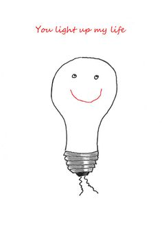Cute Valentine - You Light Up My Life, Smiling Lightbulb, Sweet, Love, Romance I Love You Lover, Smile Valentine, Hand Drawn Simple Romantic