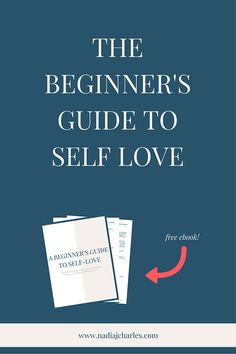 The Beginner's Guide to Self Love | Nadia J Charles | Clinical Hypnotherapist & Life Coach