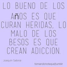 Frases • #frase de #amor -Joaquín Sabina  #citas