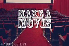 Make a movie #bucketlist