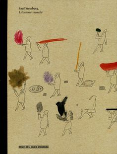 "Saul Steinberg - ""L'écriture visuelle"""