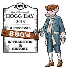 31st Annual Hillsborough Hogg Day-May 17 & May 18, 2013