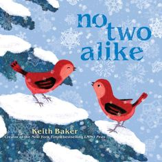 """Read """"No Two Alike With Audio Recording"""" by Keith Baker available from Rakuten Kobo. From bestselling author-illustrator Keith Baker, explore the wondrous world of winter in this charming story now availab. Art Books For Kids, Childrens Books, Toddler Books, Teen Books, Baby Books, Winter Art, Winter Theme, Winter Ideas, Winter Snow"""