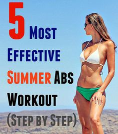 Most effective summer abs workout explained step by step to get you in shape before summer. Abs workout includes variations of plank, and crunches.