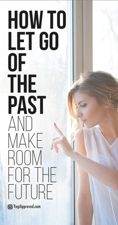 Words of Encouragement to Help You Let Go of the Past