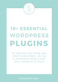 18+ Essential WordPress Plugins. To Improve Your Blog, Get Email Subscribers, Set Up E-Commerce Shop, Track Your Analytics & More |Get a list of 18+ essential WordPress plugins (mostly free) to grow your blog & business. WP plugins can help you improve your blog performance, you can set up an e-commerce (online) shop, track your analytics, create email sign up form. Get the list at mintswift.com #mintswift by Adrianna Leszczynska #wordpress #wordpresstips #creativeentrepreneur Make More Money, Make Money Blogging, Blogging Ideas, Design Package, Blog Website Design, Get Email, Blog Categories, Wordpress Plugins, Ecommerce