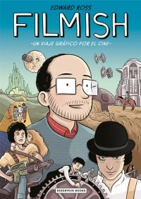 """Filmish: A Graphic Journey Through Film by Edward Ross. """"In Filmish, cartoonist Edward Ross takes us on an exhilarating ride through the history of cinema, using comics to uncover the magic and mechanics behind our favorite movies. Understanding Comics, Teen Awards, Non Fiction, Film Studies, Journey, Humor Grafico, Great Films, Comic Book Artists, Comic Books"""