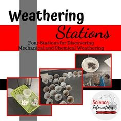 Weathering Stations: Exploring Chemical and Physical Weathering Labs & Notes - Solly Medeway Science Curriculum, Science Resources, Science Classroom, Science Lessons, Teaching Science, Science Education, Science Activities, Science Experiments, Teaching Resources