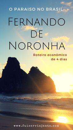 Roteiro de 4 dias em Fernando de Noronha - roteiro econômico na ilha mais bonita do Brasil #fernandodenoronha #ilha #roteiro #brasil