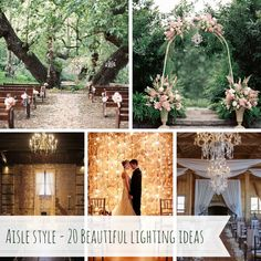 Aisle Style – 20 Beautiful Wedding Ceremony Lighting Ideas
