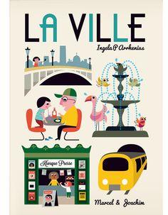 « La Ville » d'Ingela P. Arrhenius (Marcel & Joachim)