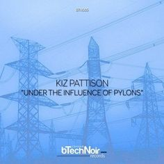 'Machines Building Machines' by Kiz Pattison heralded a new and exciting dawn for Pro B Tech's sister label, bTechNoir Records. Under The Influence, Music Magazines, Dance Music, Techno, Self, Ballroom Dance Music, Techno Music