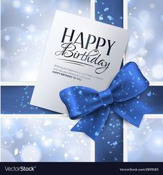 Birthday card with blue ribbon and birthday text Vector Image , Happy Birthday Clip Art, Happy Birthday Greetings Friends, Happy Birthday Wishes Cards, Happy Birthday My Love, Birthday Blessings, Happy Birthday Images, Birthday Verses, Belle Photo, Photos