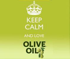 #KEEPCALM & Love Olive Oil