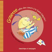 LINA ROUSSEAU - MARIE-CLAUDE FAVREAU - Galette offre coeurs à la Saint-Valentin - Livres Québécois - LIVRES - Renaud-Bray.com - Ma librairie coup de coeur