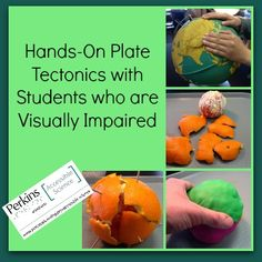To create a model of tectonic plates for students who are blind or visually impaired