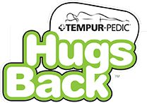 Tempur-Pedic® 2013 Hugs Back Campaign – During the month of November, Tempur-Pedic North America, LLC has committed to contribute $10 to the Pancreatic Cancer Action Network for every individual who tests a Tempur-Pedic® mattress at a participating authorized retailer up to a maximum donation of $250,000.